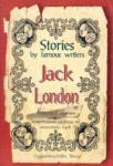 Jack London: Bilingual Stories/ Stories By Famous Writers (1998)