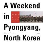 Weekend in Pyongyang, North Korea (ISBN: 9781565914827)