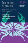 Cum sa lupti cu cancerul (ISBN: 9789737075482)