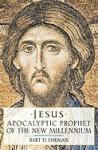 Jesus: Apocalyptic Prophet of the New Millennium (2001)