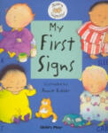 My First Signs (2004)
