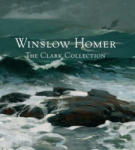 Winslow Homer: The Clark Collection (ISBN: 9780300191943)