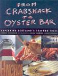 From Crabshack to Oyster Bar: Exploring Scotland's Seafood Trail (2006)