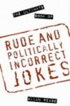 The Ultimate Book of Rude and Politically Incorrect Jokes (2001)
