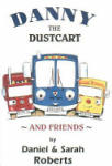 Danny the Dustcart and Friends (2006)