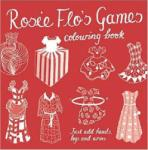 Rosie Flo's Games Colouring Book (2006)