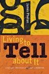 Living to Tell About it (2004)