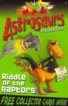 Astrosaurs 1: Riddle of the Raptors (2010)