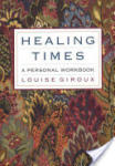 Healing Times: A Personal Workbook (1997)