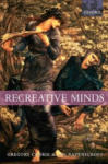 Recreative Minds: Imagination in Philosophy and Psychology (2002)