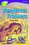 Oxford Reading Tree: Level 11: TreeTops More Stories A: Dangerous Trainers (2005)