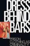 Dress Behind Bars (2009)