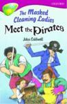 Oxford Reading Tree: Level 10: TreeTops More Stories A: The Masked Cleaning Ladies Meet the Pirates (2005)