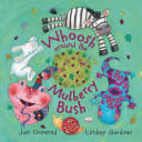 Whoosh Around the Mulberry Bush (2007)