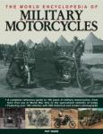The World Encyclopedia of Military Motorcycles: Legends, Gods and Spirits of North, Central and South America (2009)