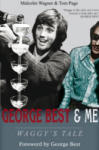 Wagner, M: George Best & Me (2010)