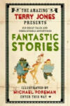 Fantastic Stories: Or Pretty Stories and Funny Pictures (2011)