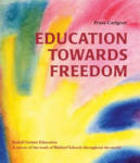 Education Towards Freedom (2009)