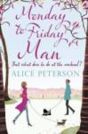 Monday to Friday Man (2011)