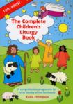 The Complete Children's Liturgy Book (1995)
