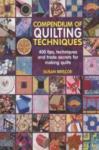Compendium of Quiltmaking Techniques (2009)