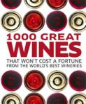 1000 Great Wines That Won't Cost a Fortune (2011)