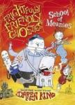 Frightfully Friendly Ghosties: School of Meanies (2011)