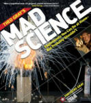 Theo Gray's Mad Science: Experiments You Can do At Home - But Probably Shouldn't (2011)