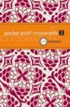 Pocket Posh(R) Crosswords : 100 Puzzles No. 2 (2010)