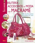 Bisutería y accesorios de moda con macramé - Sylvie Hooghe, Ana María Aznar (ISBN: 9788498740622)