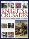 The Illustrated History of Knights & Crusades (2010)