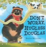 Don't Worry, Hugless Douglas (2011)