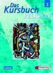 Das Kursbuch Religion 3 (2007)