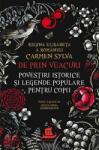 De prin veacuri. Povestiri istorice și legende populare pentru copii (ISBN: 9789735062651)
