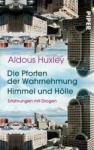 Die Pforten der Wahrnehmung. Himmel und Hoelle (ISBN: 9783492200066)