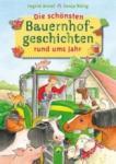Die schönsten Bauernhofgeschichten rund ums Jahr (2011)
