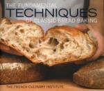 The Fundamental Techniques of Classic Bread Baking (2011)