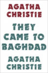 They Came to Baghdad (2011)