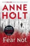 Holt, A: Fear Not (2011)