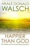 Happier Than God (2011)