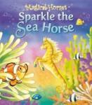 Magical Horses - Sparkle the Sea Horse (2011)