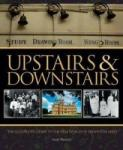 Upstairs & Downstairs: The Illustrated Guide to the Real World of Downton Abbey (2011)