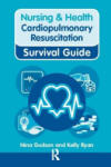 Cardiopulmonary Resuscitation: Recognising and Responding to Medical Emergencies (2011)