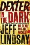 DEXTER IN THE DARK (2007)