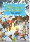 Weihnachtsgeschichten für Kinder (2011)