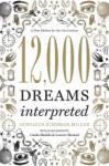 12, 000 Dreams Interpreted (2011)