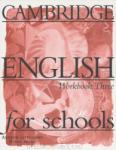 Cambridge English For Schools 3. Workbook - работна тетрадка по английски език (2004)