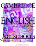 Cambridge English For Schools Starter. Student`s Book. - учебник по английски език (1999)
