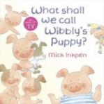 What Shall We Call Wibbly's Puppy? (2011)