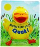 Fingerpuppe: Mama Ente sagt Quak! (2010)